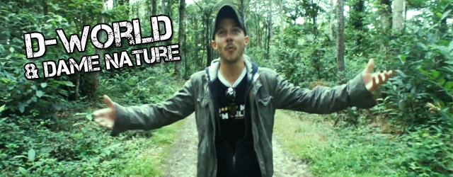 D-World et Dame Nature