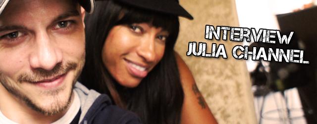 Interview de Julia Channel
