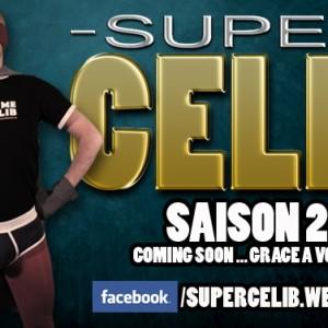 Devenez sponsors et producteurs de la saison 2 de SUPER CELIB