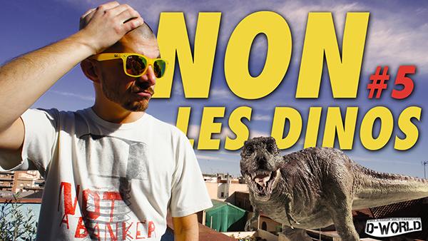 non les dinosaures