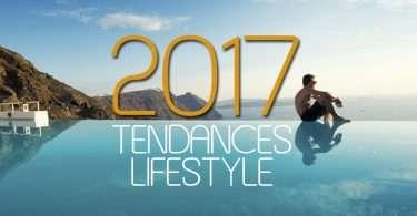 2017-tendances-lifestyle