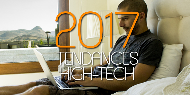 tendances-high-tech-2017
