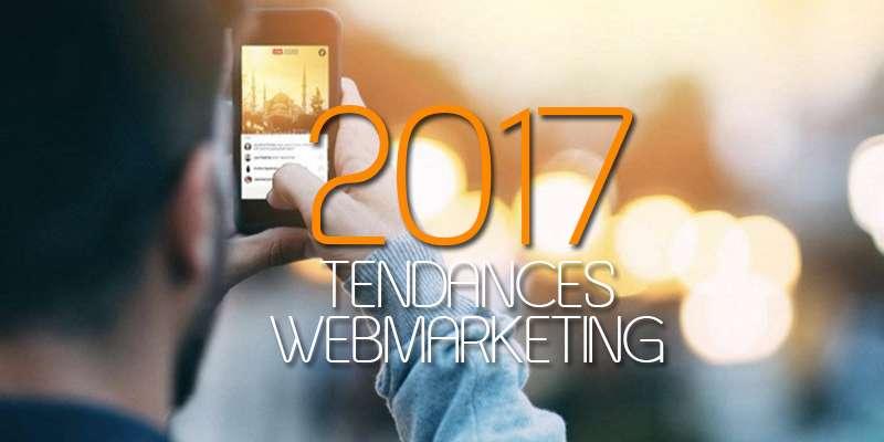 tendances-webmarketing-2017