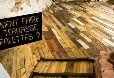 comment faire une terrasse en palettes de bois ?